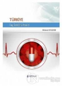 Türkiye İlaç Sektörü Analizi