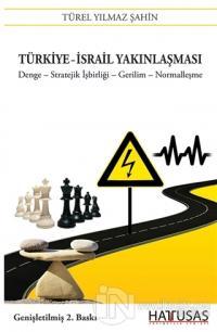 Türkiye-İsrail Yakınlaşması