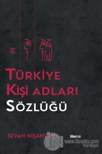 Türkiye Kişi Adları Sözlüğü (Ciltli) Sevan Nişanyan