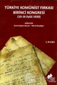 Türkiye Komünist Fırkası Birinci Kongresi (10-16 Eylül 1920)