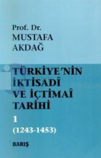 Türkiye'nin İktisadi ve İçtimai Tarihi Cilt: 11243-1453