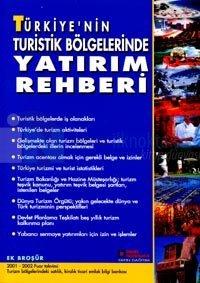 Türkiye'nin Turistik Bölgelerinde Yatırım RehberiEmlak Bilgi Bankası 2001 - 2002 Fuar Takvimi