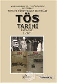 Türkiye Öğretmenler Sendikası Tarihi 1965-1971 2. Cilt