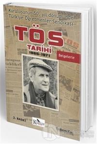 Türkiye Öğretmenler Sendikası Tarihi (TÖS)