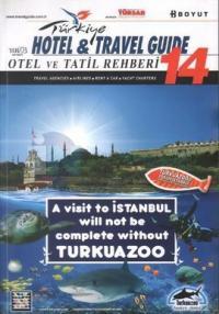 Türkiye Otel ve Tatil Rehberi 14 - Hotel and Travel Guide