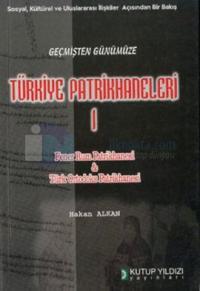 Türkiye Patrikhaneleri 1