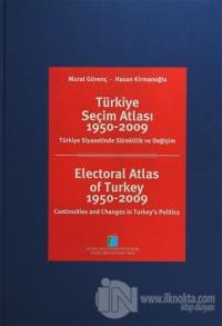 Türkiye Seçim Atlası 1950-2009 (Ciltli)
