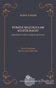 Türkiye Selçukluları Kültür Hayatı Mehmet Akif Erdoğdu