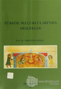 Türkiye Selçukluları'nda Meslekler