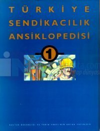 Türkiye Sendikacılık Ansiklopedisi 3 Cilt Takım