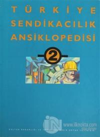 Türkiye Sendikacılık Ansiklopedisi  Cilt: 2 (Ciltli)