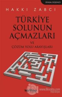 Türkiye Solunun Açmazları ve Çözüm Yolu Arayışları %25 indirimli Hakkı