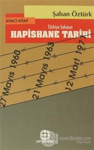 Türkiye Solunun Hapishane Tarihi 2. Kitap