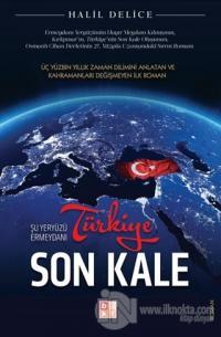Türkiye Son Kale Halil Delice