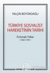 Türkiye Sosyalist Hareketinin Tarihi