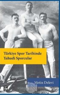 Türkiye Spor Tarihinde Yahudi Sporcular