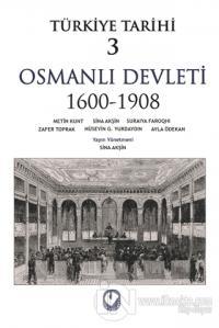 Türkiye Tarihi 3 Osmanlı Devleti 1600-1908