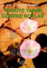 Türkiye Tarımı Üzerine Notlar