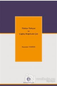 Türkiye Türkçesi ve Çağdaş Moğolcada Çatı