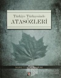 Türkiye Türkçesinde Atasözleri (Ciltli) %15 indirimli Nurettin Albayra