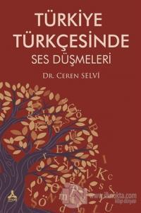 Türkiye Türkçesinde Ses Düşmeleri