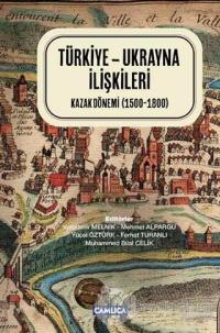 Türkiye - Ukrayna İlişkileri (Ciltli)