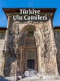 Türkiye Ulu Camileri (Albüm) (Ciltli)