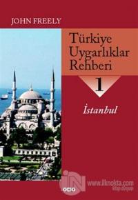 Türkiye Uygarlıklar Rehberi 1 İstanbul
