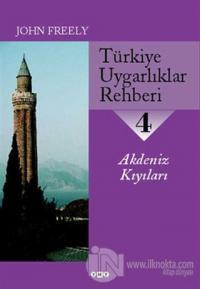 Türkiye Uygarlıklar Rehberi 4 Akdeniz Kıyıları