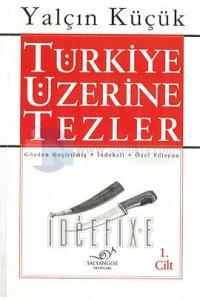 Türkiye Üzerine Tezler 1.cilt