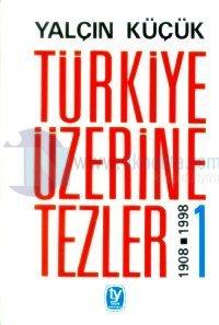 Türkiye Üzerine Tezler 1