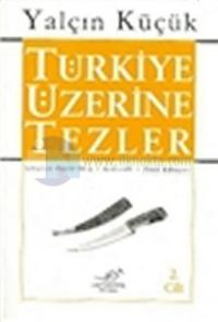 Türkiye Üzerine Tezler 2.cilt