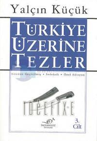 Türkiye Üzerine Tezler 3.cilt