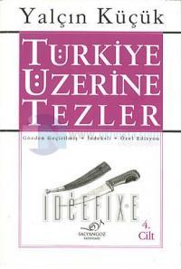 Türkiye Üzerine Tezler 4.cilt