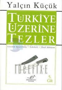 Türkiye Üzerine Tezler 5.cilt