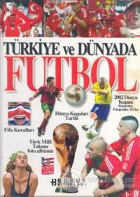 Türkiye ve Dünya Futbol
