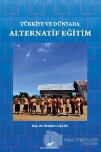 Türkiye ve Dünyada Alternatif Eğitim