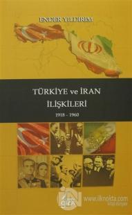 Türkiye ve İran İlişkileri (Ciltli)
