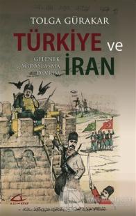 Türkiye ve İran Tolga Gürakar