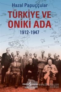 Türkiye ve Oniki Ada 1912-1947