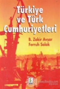 Türkiye ve Türk Cumhuriyetleri