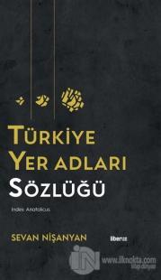 Türkiye Yer Adları Sözlüğü (Ciltli)