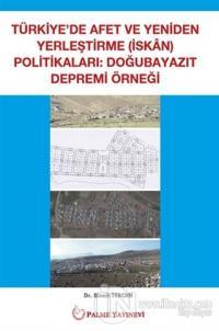 Türkiye'de Afet ve Yeniden Yerleştirme Politikaları