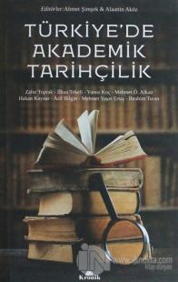 Türkiye'de Akademik Tarihçilik