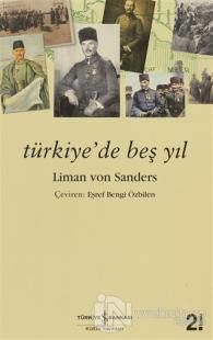 Türkiye'de Beş Yıl