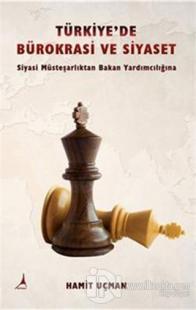 Türkiye'de Bürokrasi ve Siyaset