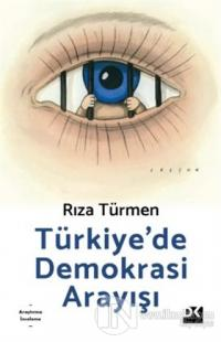 Türkiye'de Demokrasi Arayışı