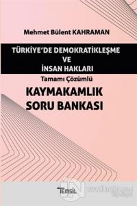 Türkiye'de Demokratikleşme ve İnsan Hakları - Tamamı Çözümlü Kaymakaml