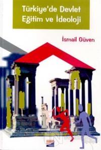 Türkiye'de Devlet Eğitim ve İdeoloji