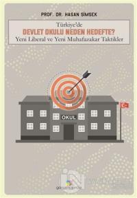 Türkiye'de Devlet Okulu Neden Hedefte? Hasan Şimşek